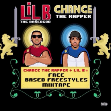 Lil B and Chance The Rapper Release Free (Based Style Mixtape)